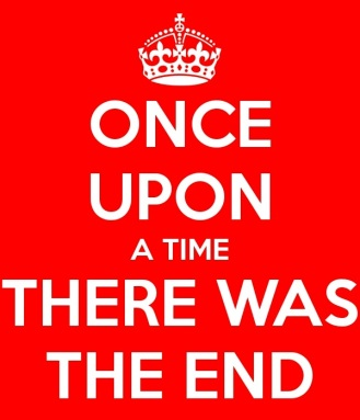 Once upon a time the end
