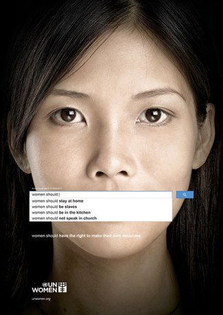 Ad from UN Women's The Autocomplete Truth campaign, showcasing widespread societal beliefs about women that are accessed through Google searches in various countries