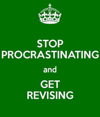 Stop procrastinating and get revising