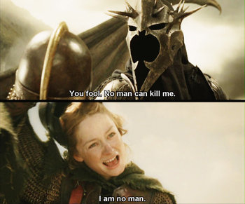 Eowyn - I'm no man