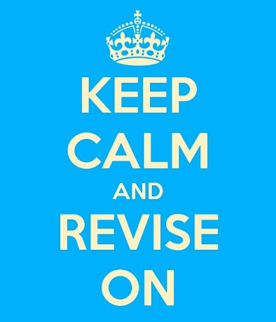 Keep calm and revise on