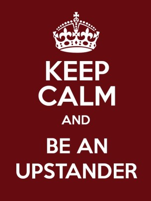 keep-calm-and-be-an-upstander